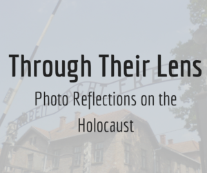 copy-of-through-their-lens-photo-reflections-on-the-holocaust